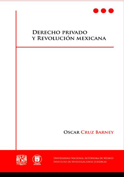 Derecho privado y revolución mexicana