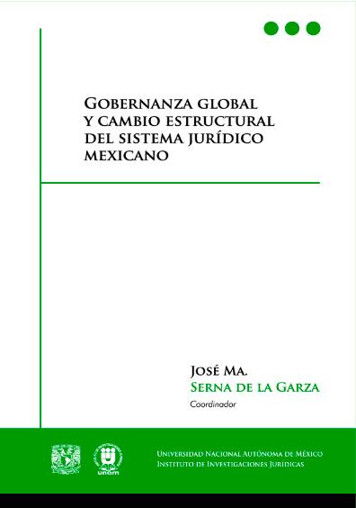 Gobernanza global y cambio estructural del sistema jurídico mexicano