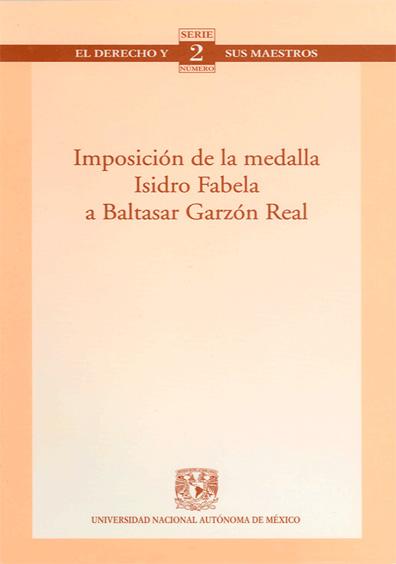 """Imposición de la medalla """"Isidro Fabela"""" a Baltasar Garzón Real. Colección Facultad de Derecho"""