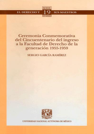 Ceremonia conmemorativa del cincuentenario del ingreso a la Facultad de Derecho de la generación 1955-1959. Colección Facultad de Derecho