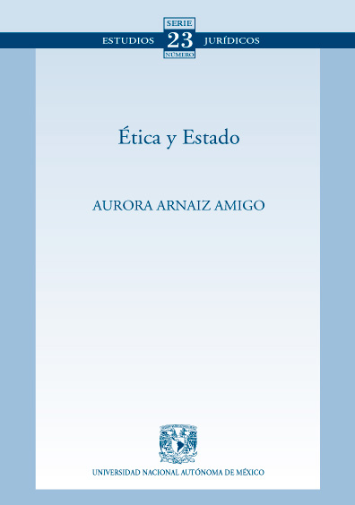 Ética y Estado. Colección Facultad de Derecho