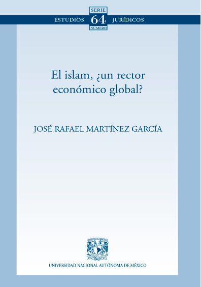 El islam, ¿un rector económico global? . Colección Facultad de Derecho