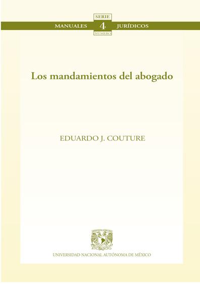 Los mandamientos del abogado. Colección Facultad de Derecho