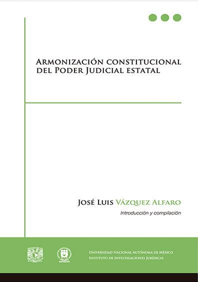 Armonización constitucional del Poder Judicial estatal