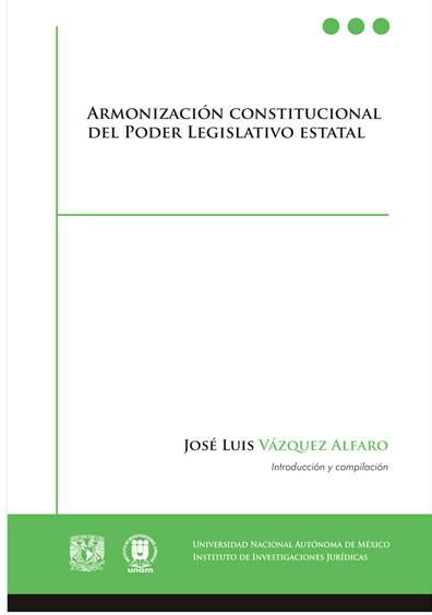 Armonización constitucional del Poder Legislativo estatal