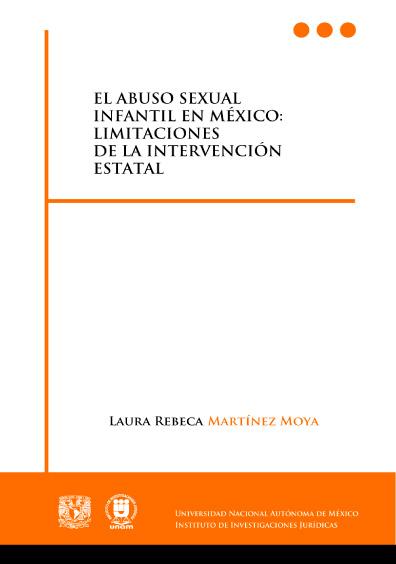 El abuso sexual infantil en México: limitaciones de la intervención estatal