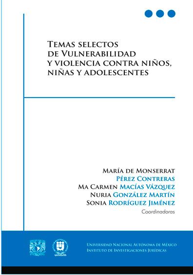 Temas selectos de vulnerabilidad y violencia contra niños, niñas y adolescentes