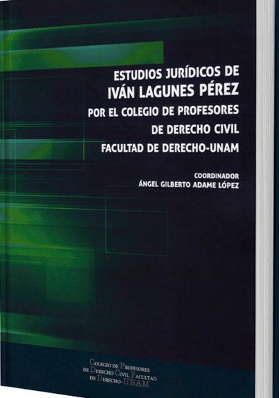 Estudios Jurídicos de Iván Lagunes Pérez, Colegio de Profesores de Derecho Civil, Facultad de Derecho de la UNAM