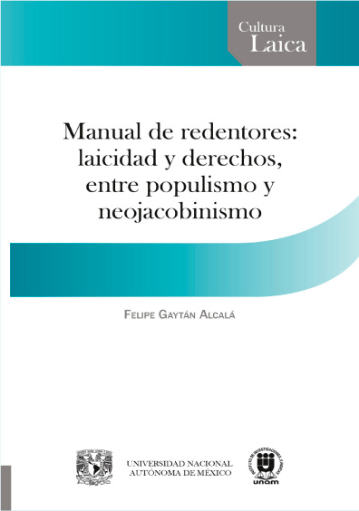 Manual de redentores: laicidad y derechos, entre populismo y neojacobinismo