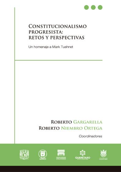 Constitucionalismo progresista: retos y perspectivas. Un homenaje a Mark Tushnet