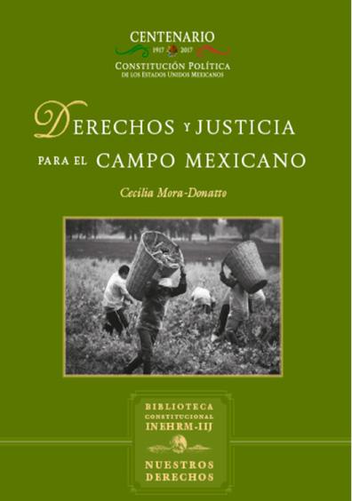 Derechos y justicia para el campo mexicano. Colección Nuestros Derechos
