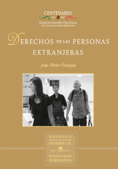 Derechos de las personas extranjeras. Colección Nuestros Derechos