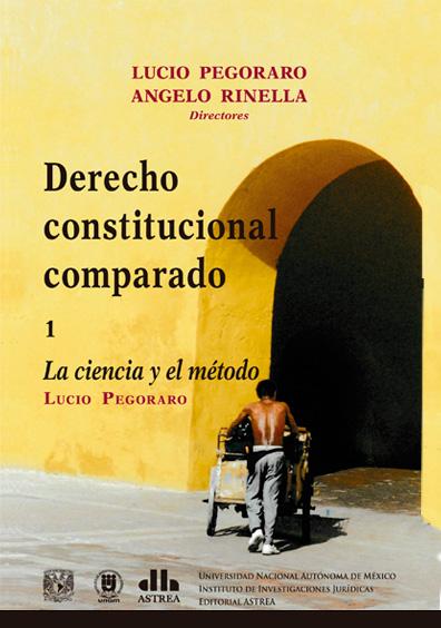 Derecho constitucional comparado. 1. La ciencia y el método
