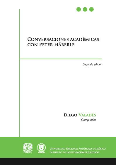 Conversaciones académicas con Peter Häberle, segunda edición
