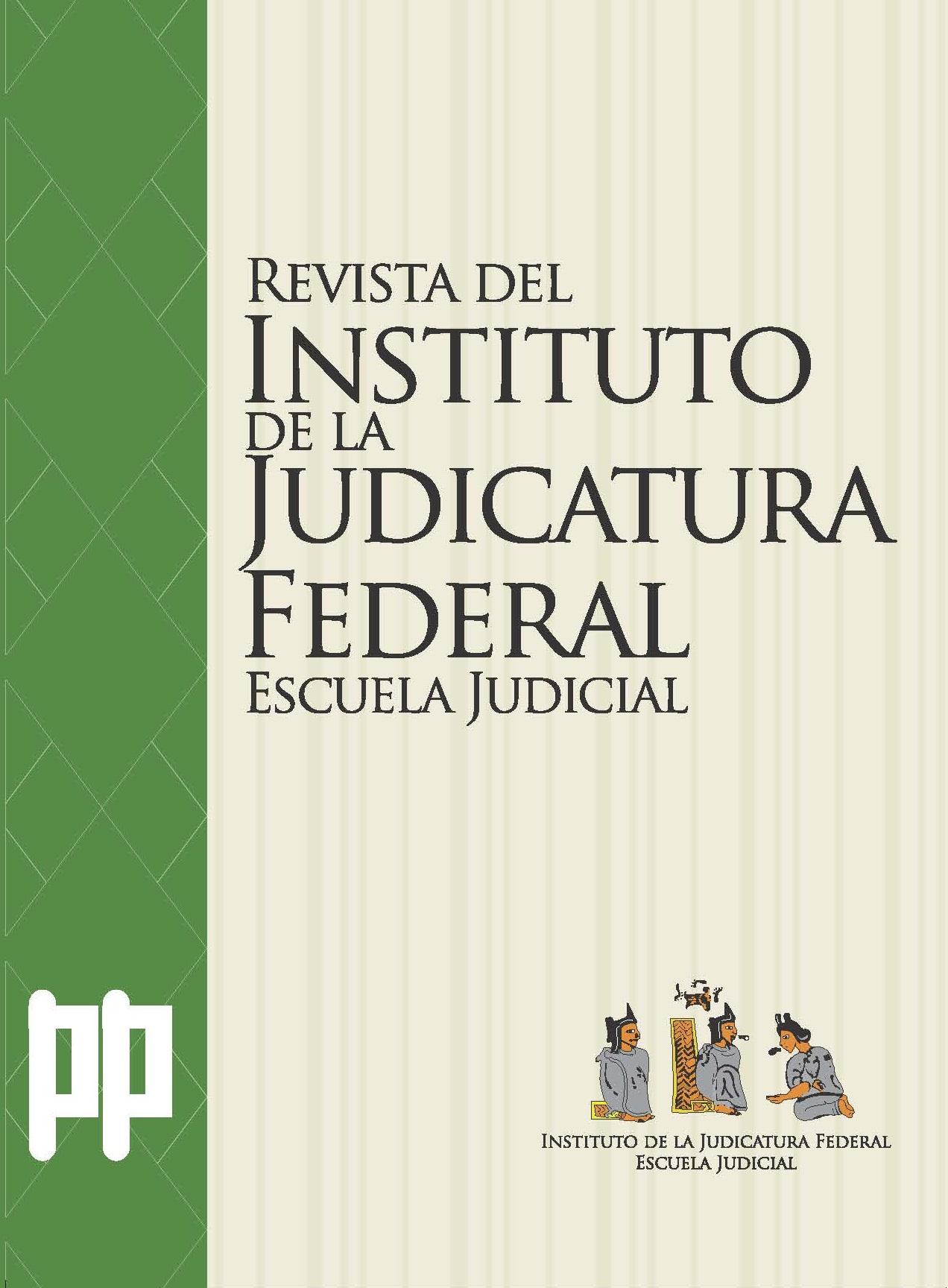 <b><i>Revista del Instituto de la Judicatura Federal, número 40, 2015</i></b>