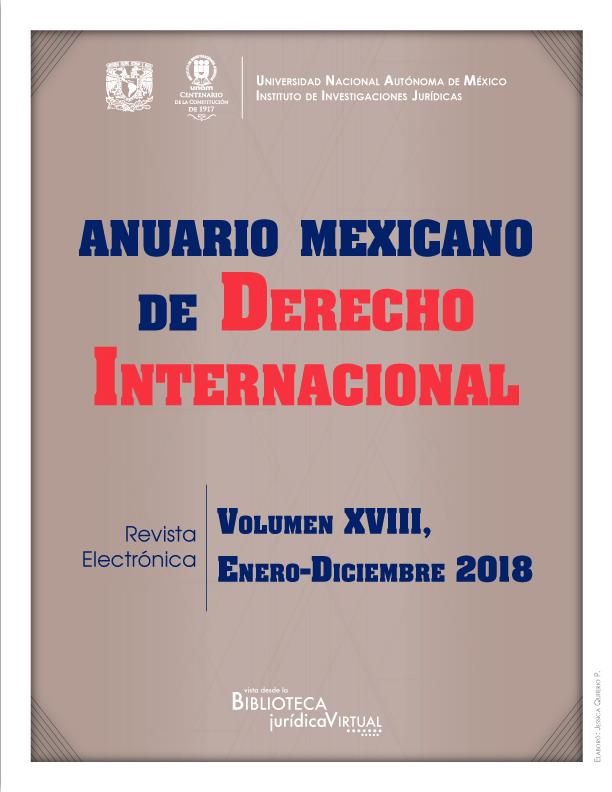 <b><i>Anuario Mexicano de Derecho Internacional, volumen XVIII, enero-diciembre 2018</b></i>