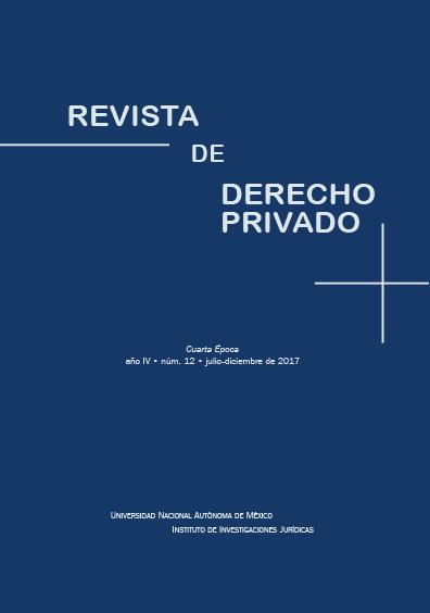 <b><i>Revista de Derecho Privado, cuarta época, año VI, núm. 12, julio-diciembre de 2017,</b></i>