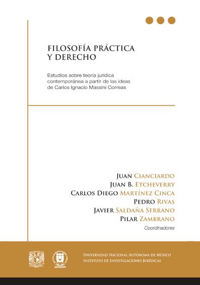 Filosofía práctica y derecho. Estudios sobre teoría jurídica contemporánea a partir de las ideas de Carlos Ignacio Massini Correas