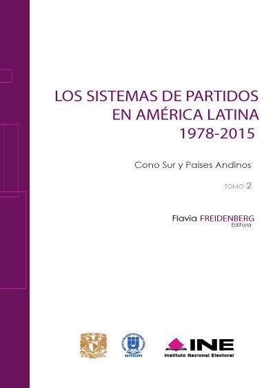 Los sistemas de partidos en América Latina 1978-2015. Tomo 2. Cono Sur y Países Andinos