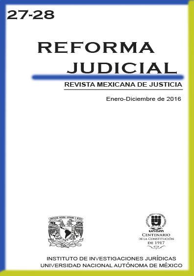 <b>Reforma Judicial. Revista Mexicana de Justicia, números 27-28, enero-diciembre de 2016</b>