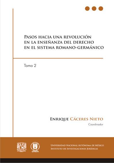 Pasos hacia una revolución en la enseñanza del derecho en el sistema romano-germánico, tomo 2, versión electrónica