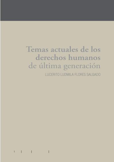 Temas actuales de los derechos humanos de última generación
