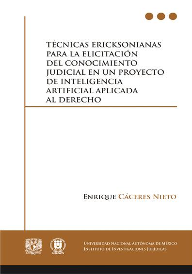 Técnicas ericksonianas para la elicitación del conocimiento judicial en un proyecto de inteligencia artificial aplicada al derecho