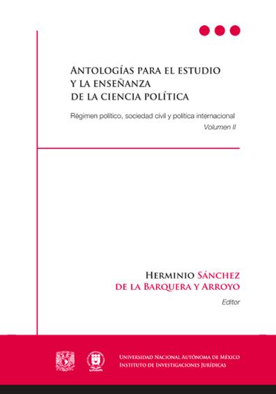 Antologías para el estudio y la enseñanza de la ciencia política. Volumen II: Régimen político, sociedad civil y política internacional