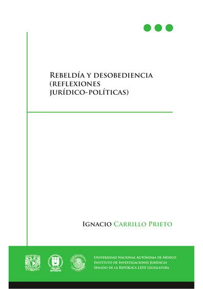 Rebeldía y desobediencia (reflexiones jurídico-políticas)