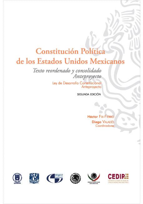 Constitución Política de los Estados Unidos Mexicanos. Texto reordenado y consolidado, segunda edición