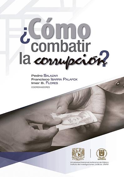 ¿Cómo combatir la corrupción?, primera reimpresión