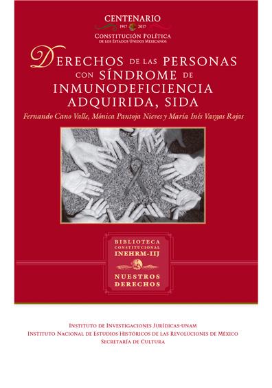 Derechos de las personas con síndrome de inmunodeficiencia adquirida, SIDA. La mujer y el VIH/ SIDA en México