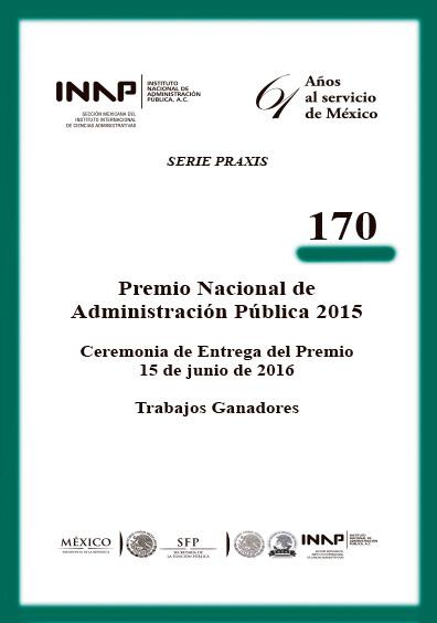 Praxis 170. Premio Nacional de Administración pública 2015. Colección INAP