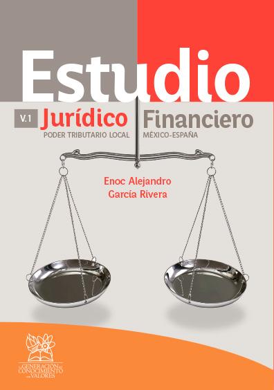 Estudio jurídico financiero: poder tributario local México-España