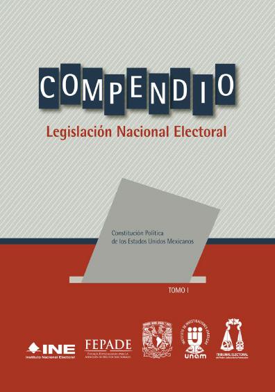 Compendio de legislación nacional electoral. Tomo I