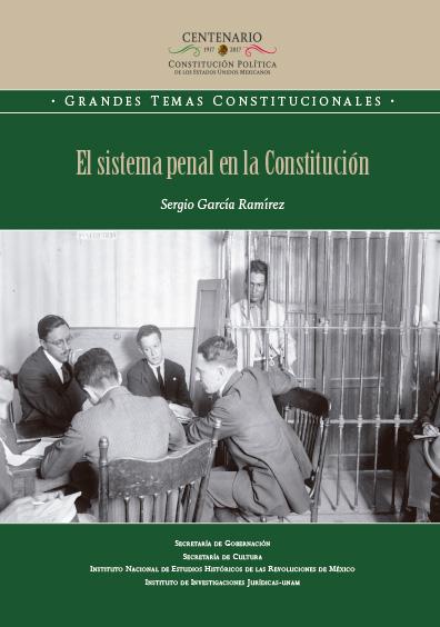 El sistema penal en la Constitución. Colección INEHRM