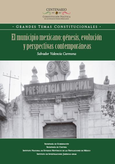 El municipio mexicano: génesis, evolución y perspectivas contemporáneas. Colección INEHRM