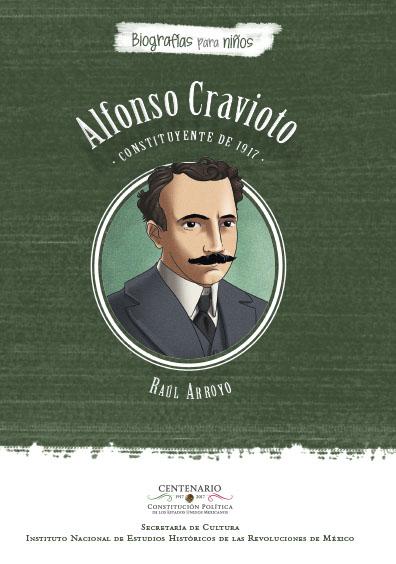 Alfonso Cravioto, Constituyente de 1917. Colección INEHRM
