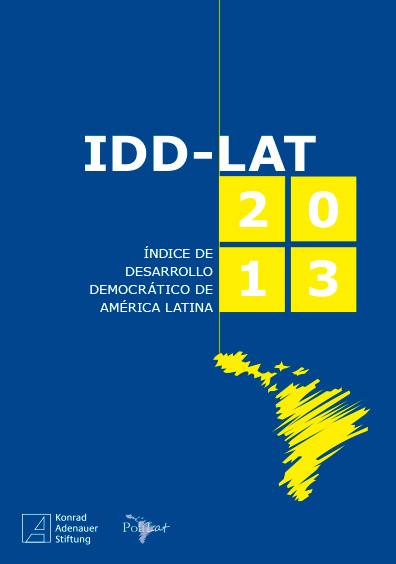 Índice de Desarrollo Democrático de América Latina, IID-Lat 2013. Colección Konrad Adenauer